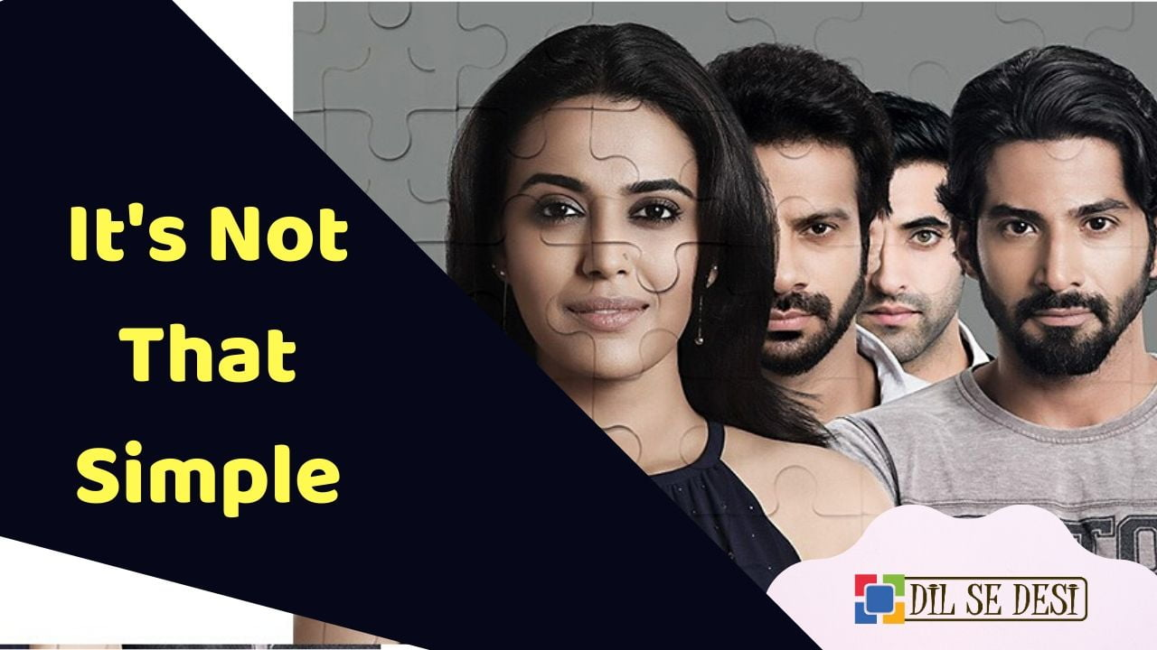 It's Not That Simple (Voot) Web Series Details in Hindi