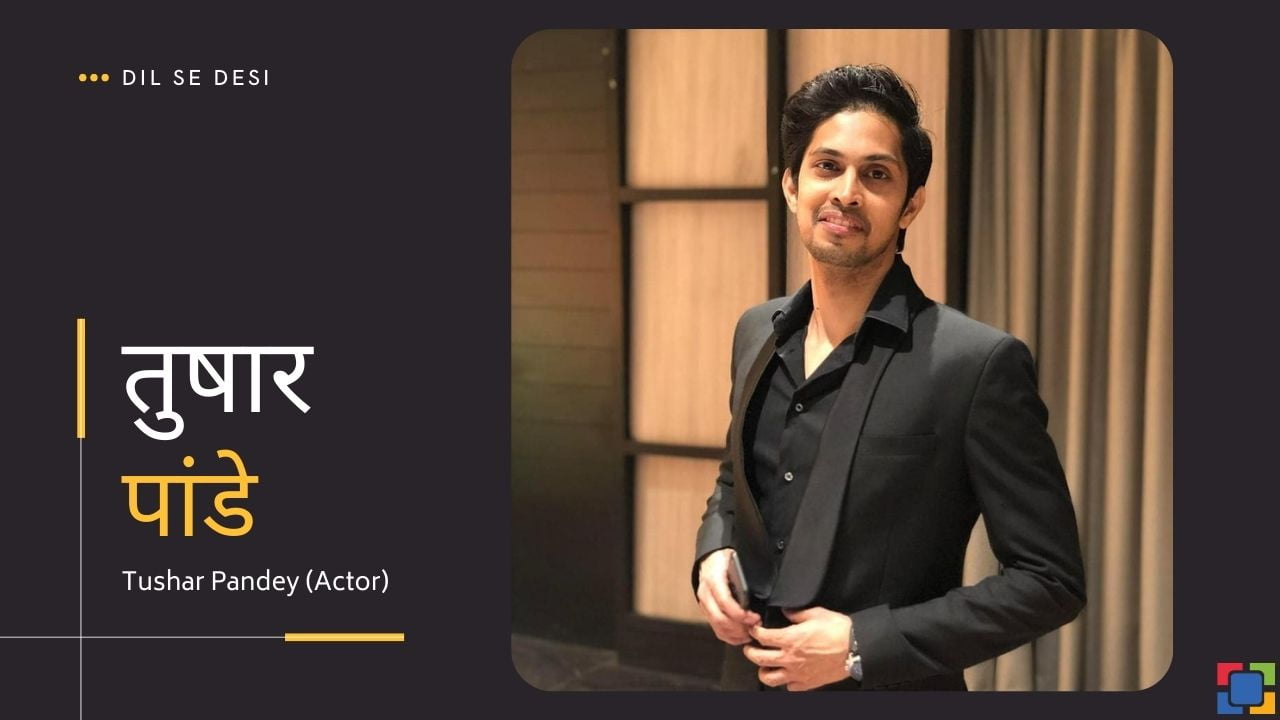 Tushar Pandey (Actor)