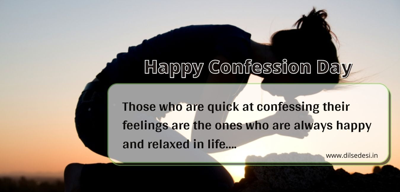 Happy Confession Day meaning In hindi And Quotes, Sms, Message, Status in English