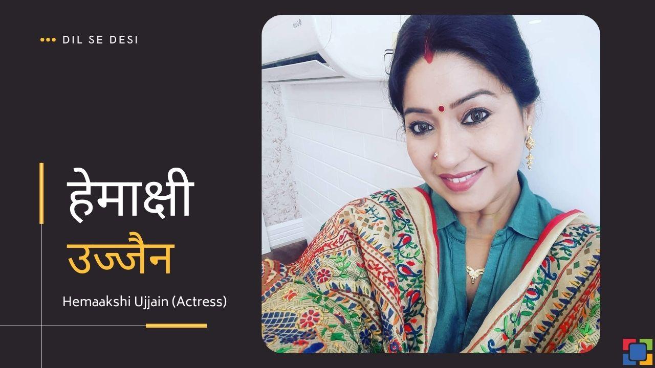 Hemaakshi Ujjain (Actress)